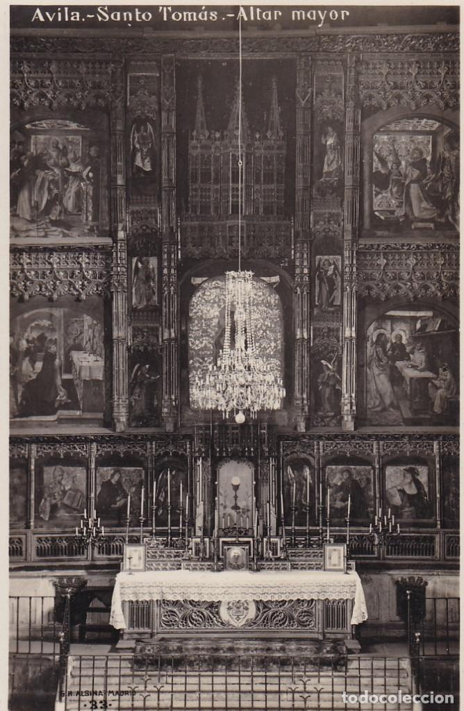 AVILA, SANTO TOMAS ALTAR MAYOR. ED. G.H. ALSINA MADRID Nº 33. POSTAL FOTOGRAFICA SIN CIRCULAR (Postales - España - Castilla y León Antigua (hasta 1939))