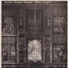Postales: AVILA, SANTO TOMAS ALTAR MAYOR. ED. G.H. ALSINA MADRID Nº 33. POSTAL FOTOGRAFICA SIN CIRCULAR. Lote 289338203