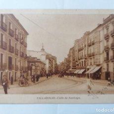 Postales: POSTAL VALLADOLID, CALLE DE SANTIAGO, AÑOS 30, ESCRITA. Lote 289663158