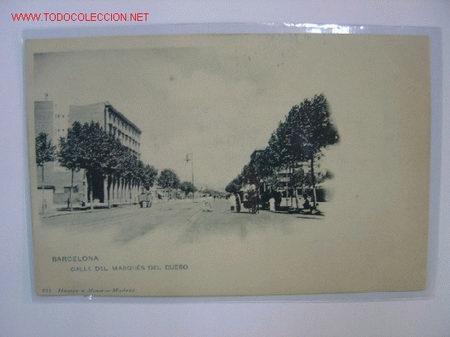 BARCELONA CALLE DEL MARQUES DEL DUERO (Postales - España - Cataluña Antigua (hasta 1939))