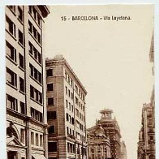 Postales: BARCELONA. VIA LAYETANA. ED POSTALES FERGUI Nº 15. SIN CIRCULAR. Lote 21657120
