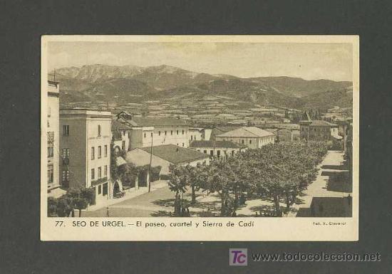 POSTAL DE LA SEU D' URGELL (LLEIDA): EL PASSEIG, CASERNA I SERRA DEL CADÍ (CLAVEROL NUM.77) (Postales - España - Cataluña Antigua (hasta 1939))