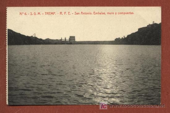 TREMP, LLEIDA. Nº 6. S.G.M. TREMP. R.F.E. SAN ANTONIO. EMBALSE, MURO Y COMPUERTAS. THOMAS. (Postales - España - Cataluña Antigua (hasta 1939))