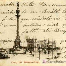 Postales: POSTAL DE BARCELONA, MONUMENTO A COLON, CIRCULADA. Lote 4747727