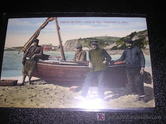 ARENYS DE MAR, GENTE DE MAR, PREPARANDO LA SALIDA, EDC, JOSE BRAS (Postales - España - Cataluña Antigua (hasta 1939))