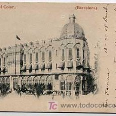 Postales: BARCELONA. GRAN HOTEL COLON. REVERSO SIN DIVIDIR CIRCULADA. Lote 5130246