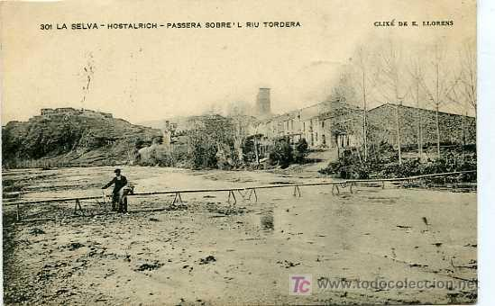 POSTAL DE HOSTALRICH PASERA SOBRE'L RIU TORDERA CIRCULADA (Postales - España - Cataluña Antigua (hasta 1939))