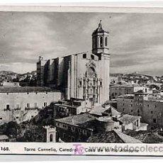 Postales - GERONA. GIRONA. TORRE CORNELIA, CATEDRAL Y CASA DE LA PIA ALMOYNA. ED RAMALIA. SIN CIRCULAR - 11350818