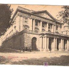 Postales: TARJETA POSTAL DE BARCELONA. Nº 257. LA BOLSA. L. ROISIN, FOT. BARCELONA.. Lote 6026995