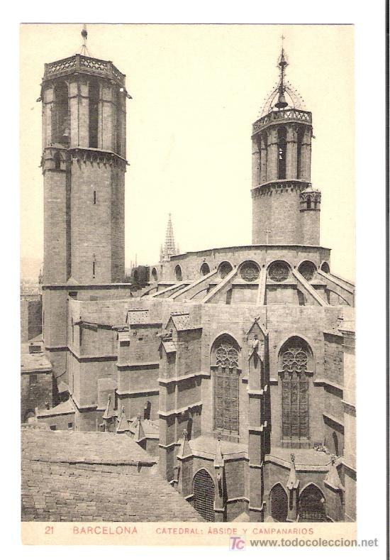 TARJETA POSTAL DE BARCELONA. Nº 21. CATEDRAL : ABSIDE Y CAMPANARIOS. SAMSOT Y MISSE HS BARNA. (Postales - España - Cataluña Antigua (hasta 1939))