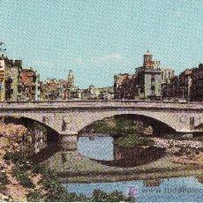 Postales: GERONA. PUENTE DE ISABEL II SOBRE EL RIO OÑAR. ESCRITA,NO CIRCULADA.. Lote 6368569