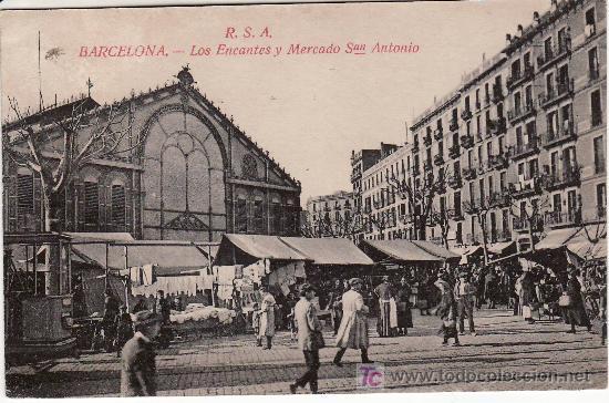 BARCELONA. LOS ENCANTES Y MERCADO DE SAN ANTONIO. (Postales - España - Cataluña Antigua (hasta 1939))