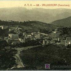 Postales: POSTAL VALLVIDRERA BARCELONA VISTA GENERAL. Lote 7254502