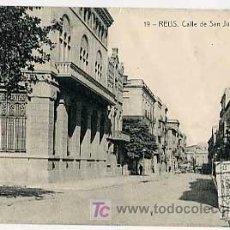 Postales: TARRAGONA. REUS. CALLE DE SAN JUAN. ED. TRICAZ Y FUMADO. FOTOTIPIA THOMAS. MATASELLADA EN 1931. Lote 13476747