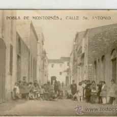 Postales: (PS-5753)POSTAL DE POBLA DE MONTORNES(TARRAGONA)-CALLE DE SAN ANTONIO. Lote 8346985