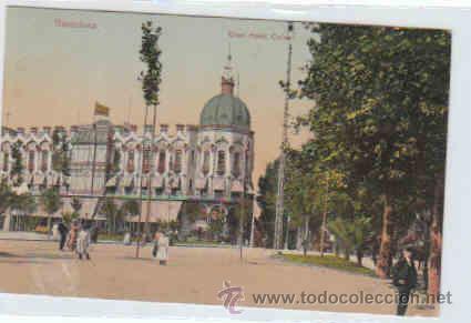 POSTAL DE BARCELONA Nº16, GRAN HOTEL COLON, CIRCULADA, SERIE LEON (Postales - España - Cataluña Antigua (hasta 1939))