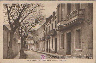 SANT FELIU DE CODINES. CARRETERA DE CALDAS. (Postales - España - Cataluña Antigua (hasta 1939))