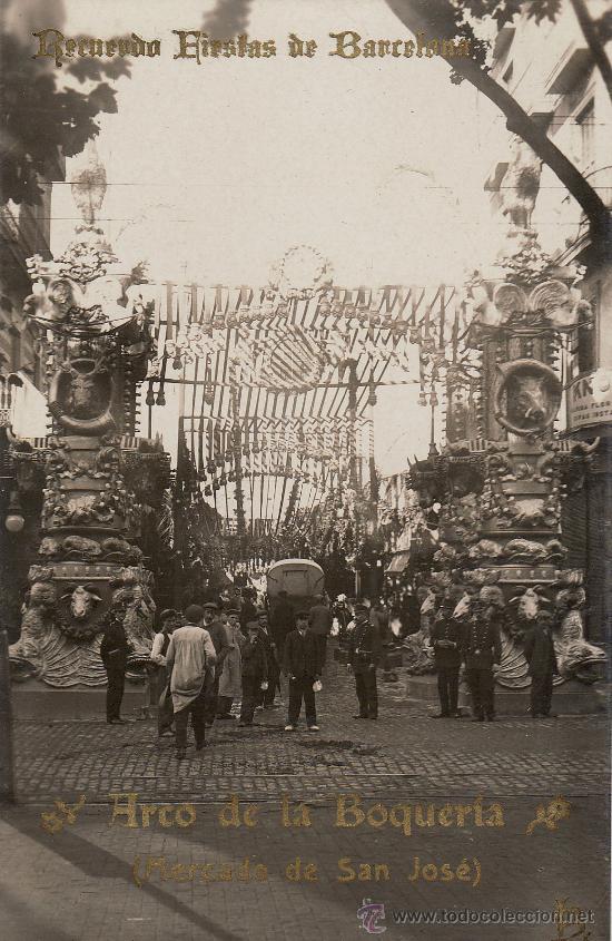 1910 fiestas de barcelona arco de la boquer comprar - Barcelona san jose ...