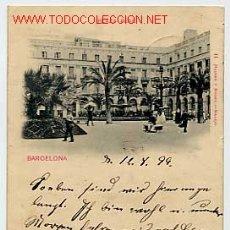 Postales: BARCELONA. PLAZA REAL. . CIRCULADA EN 1899 HAUSER Y MENET Nº 11. Lote 3161596