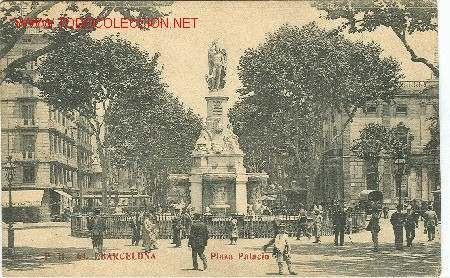 BARCELONA. PLAZA PALACIO (Postales - España - Cataluña Antigua (hasta 1939))