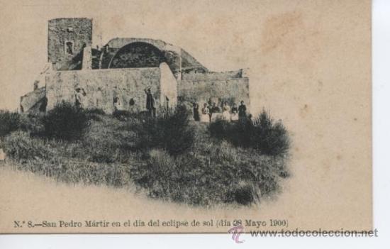 POSTAL DE +++ SAN PEDRO MARTIR EN EL DIA DEL ECLIPSE DE SOL ++ 28 MAYO 1900 +++ SIN DIVIDIR (Postales - España - Cataluña Antigua (hasta 1939))