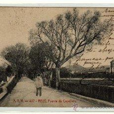 Postales: ATV - 437 REUS , PUENTE DE CAPELLANS , CIRCULADA 1907. Lote 10960814