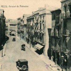 Postales: POSTAL REUS ARRABAL DE ROBUSTER. Lote 11730936