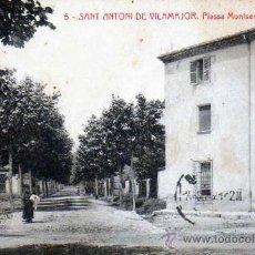 Postales: POSTAL SANT ANTONI DE VILAMAJOR PLASSA MONTSENY. Lote 11863829