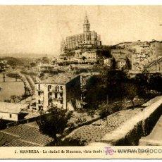 Postales: MANRESA, BARCELONA, LA CIUDAD DE MANRESA, VISTA DESDE LA CASA DE LA SANTA CUEVA, P25354. Lote 11948029