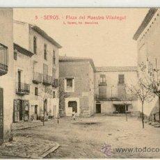 Postales: (PS-10360)POSTAL DE SEROS(LLEIDA)-PLAZA DEL MAESTRO VILADEGUT. Lote 12408793