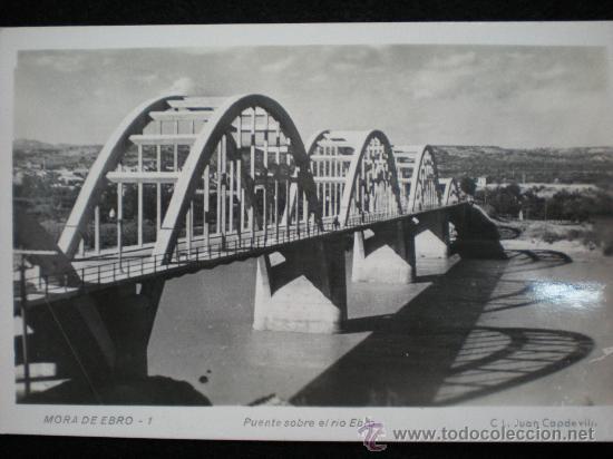 TARJETA POSTAL. MORA DE EBRO (TARRAGONA). PUENTE SOBRE EL RIO EBRO. AÑOS 50. (Postales - España - Cataluña Moderna (desde 1940))