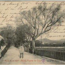 Postales: (PS-11411)POSTAL DE REUS-PUENTE DE CAPELLANS. Lote 13471503