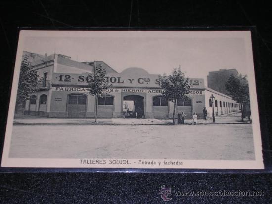BARCELONA - TALLERES SOUJOL - ENTRADA Y FACHADAS (Postales - España - Cataluña Antigua (hasta 1939))