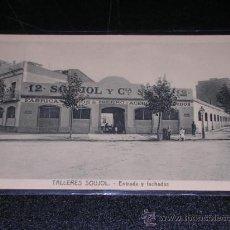 Postales: BARCELONA - TALLERES SOUJOL - ENTRADA Y FACHADAS. Lote 13825454