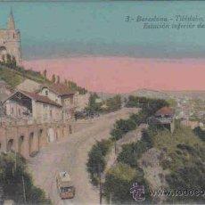 Postales: BARCELONA-TIBIDABO - 3 ESTACIÓN INFERIOR DEL FUNICULAR. Lote 27617436