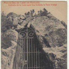Cartoline: MARE DE DEU DEL CASTELL DE MONTCADA - ENTRADA DE LA COVA AONT FOU TROBADA LA VERA IMATGE. Lote 22170676