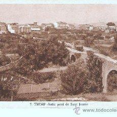 Postales: POSTAL DE TREMP - ANTIC PONT DE SANT JAUME Nº 7. Lote 24734821