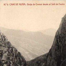 Postales: POSTAL DE CAMI DE NURIA -GRJA DE CREMAL DESDE EL SALT DEL SASTRE. Lote 14911206
