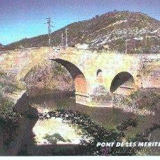 Postales: POSTAL DE TORÀ (LLEIDA) PONT DE LES MERITES. Lote 14999616