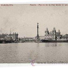 Postales: BARCELONA. PUERTO. PUERTA DE LA PAZ DESDE EL ANTEPUERTO. FOTOTIPIA MADRIGUERA. SIN CIRCULAR. Lote 15120974