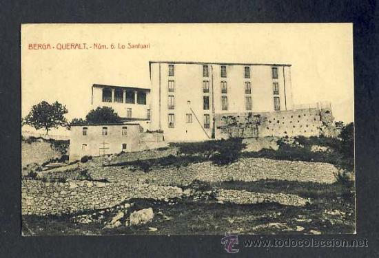 POSTAL DE BERGA (BARCELONA): QUERALT, EL SANTUARI ES.ANGEL TOLDRÀ VIAZO) (Postales - España - Cataluña Antigua (hasta 1939))