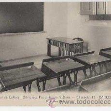 Postales: BARCELONA. INSTITUT CULTURA I BIBLIOTECA POPULAR PERA LA DONA. UNA AULA. ED. ANDRES FABERT. Lote 16781785