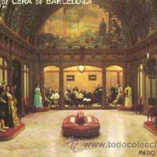 Cartes Postales: BARCELONA - MUSEO DE CERA DE BARCELONA - PATIO DE CRISTAL. Lote 17914569