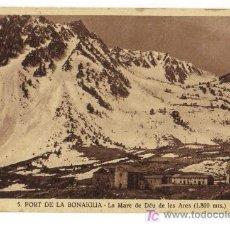 Postales: 5,- PORT DE LA BONAIGUA -LA MARE DE DÉU DE LES ARES (1800 MTS.). Lote 26895379
