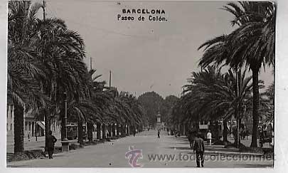 BARCELONA. PASEO DE COLON. POSTAL FOTOGRAFICA CIRCULADA (Postales - España - Cataluña Antigua (hasta 1939))