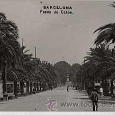 Postales: BARCELONA. PASEO DE COLON. POSTAL FOTOGRAFICA CIRCULADA. Lote 20692017