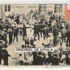 Postales: (PS-19073)POSTAL DE LA ESCALA-BALLANT SARDANAS. Lote 21659266