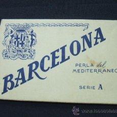Postales: 10 POSTALES ANTIGUAS DE BARCELONA - PERLA DEL MEDITERRANEO - SERIE A - TIPO ACORDEON - . Lote 26972116