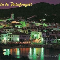 Postales: CALELLA DE PALAFRUGELL (COSTA BRAVA) - VISTA NOCTURNA. Lote 22841096