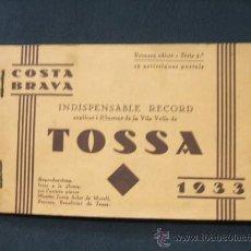 Postales: COSTA BRAVA - TOSSA - 11 ARTISTIQUES POSTALS - PRIMERA EDICIO - SERIE 2ª - 1.933 - . Lote 26813898